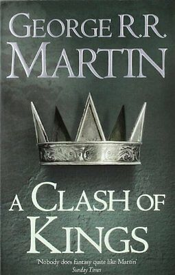 A Clash of Kings (A Song of Ice and Fire, Book 2) By George R. R. Martin