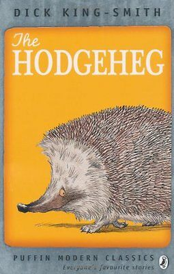 The Hodgeheg (Puffin Modern Classics) By Dick King-Smith