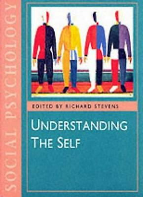 Understanding the Self (Published in association with The Open University) By R