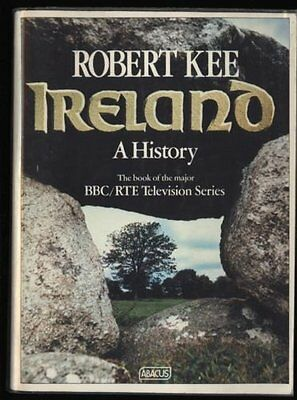 Ireland: A History (Abacus Books) By Robert Kee. 9780349120812