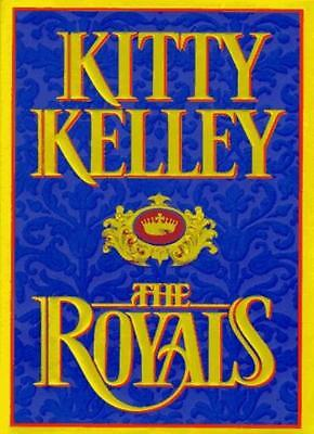 The Royals : By Kitty Kelley,Vincent Virga