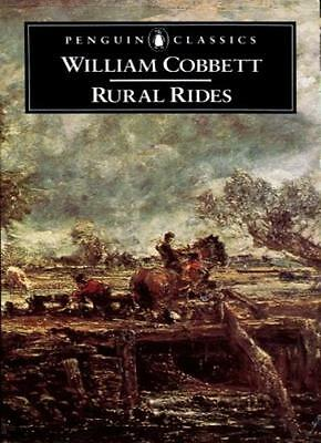 Rural Rides (Penguin English Library) By William Cobbett,Geroge Woodc*ck