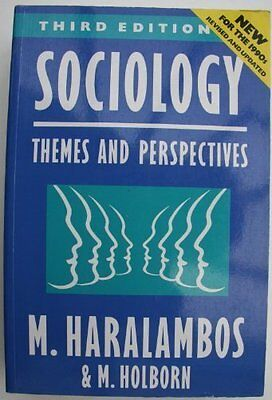 Sociology: Themes and Perspectives By  Michael Haralambos, R.M. .9780003222357