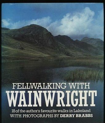 Fellwalking with Wainwright: 18 of the Author's Favourite Walks .9780718124281