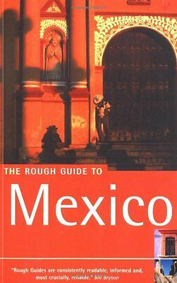 The Rough Guide to Mexico (Rough Guide Travel Guides) By John Fisher