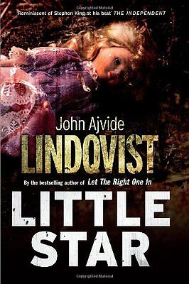 Little Star By John Ajvide Lindqvist, Marlaine Delargy. 9780857385109
