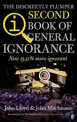 QI: The Second Book of General Ignorance: The Discreetly Plumper Edition By Joh