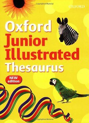 Oxford Junior Illustrated Thesaurus (2007 edition) By Sheila Di .9780199113200
