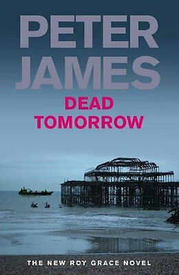 Dead Tomorrow By  Peter James. 9780230706866