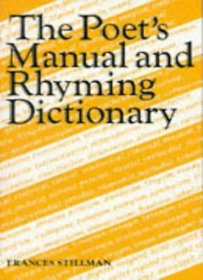 The Poet's Manual and Rhyming Dictionary (Stillman) By Frances Stillman