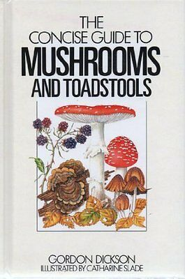 The Concise Guide to Mushrooms (Concise guides to the wildlife & plants of Brit