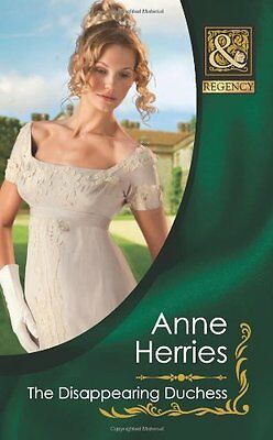 The Disappearing Duchess (Mills & Boon Historical) By Anne Herries