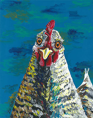 Colorful Chicken art  Print from original art 8x10, signed & numbered by artist