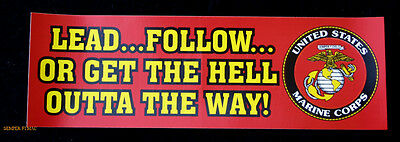 2 Lead Follow Or Get The Hell Outta The Way Us Marines Bumper Sticker Mr Bm124