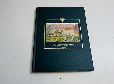 The Great Pyrenees Annual 1981 Hardback Book Limited Edition