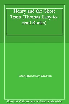 Henry and the Ghost Train (Thomas Easy-to-read Books) By Christopher Awdry, Ken