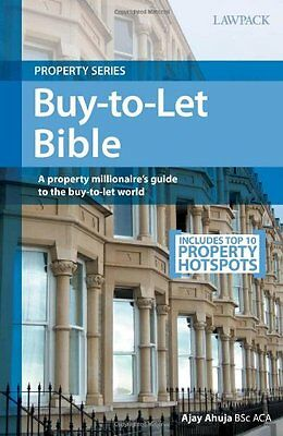 The Buy-to-let Bible (Lawpack Property Series) By Ajay Ahuja