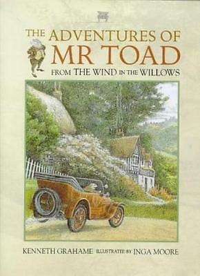 The Adventures of Mr. Toad By Kenneth Grahame, Inga Moore