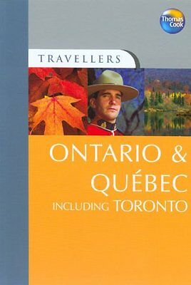 Ontario and Quebec Including Toronto (Travellers) By Steve Veale