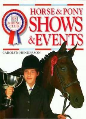 Pony Shows and Events (Riding Club) By Carolyn Henderson