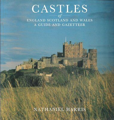 Castles of England, Scotland and Wales: A Guide and Gazetteer (Philip's touring