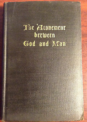 The Atonement Between God and Man (Studies in the Scriptures, Series V)