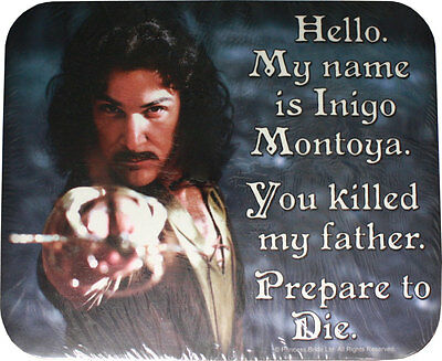 Princess Bride Inigo Montoya Mousepad