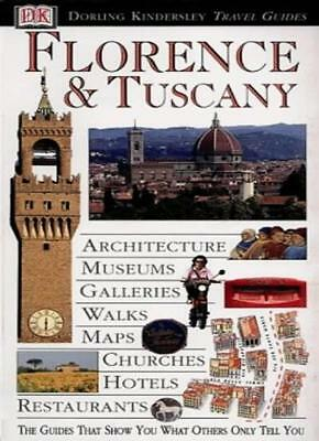 Florence and Tuscany (DK Eyewitness Travel Guide) By Chris Catl .9780751300352