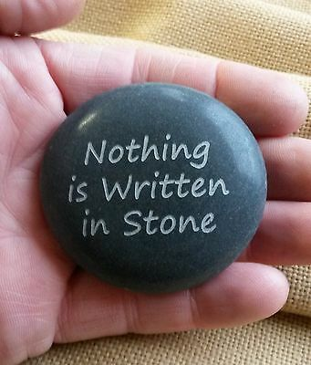 Nothing is Written in Stone! This is a etched natural polished garden stone