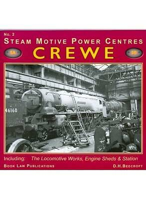 Crewe: No. 2: Including the Locomotive Works, Engine Sheds and Station (Steam Mo
