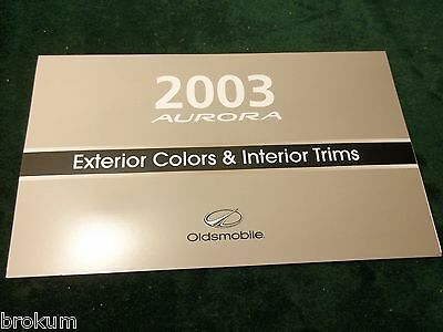 Mint New 2003 Oldsmobile Olds Aurora Exterior Color Selector Brochure (Box 565)