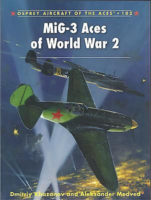 Aircraft of the Aces No. 102: MiG-3 Aces of World War 2 NEW Osprey Paperback