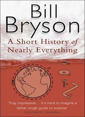 A Short History Of Nearly Everything By Bill Bryson. 9780552997041
