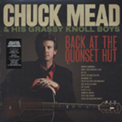 Chuck Mead & Grassy Knoll Boy - Back At The Quonset Hut (LP - DVD & Download)...