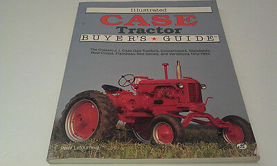 CASE TRACTOR Buyers Guide 1912 to 1955 by Peter LeTourNeau