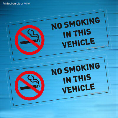 2 X No Smoking In This Vehicle Clear Stickers Signs Taxi Coach Hgv (Stkpn00078)
