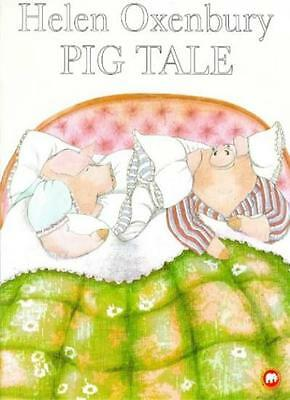 Pig Tale (Picture Mammoth) By Helen Oxenbury