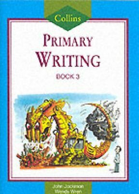 Collins Primary Writing (4) - Pupil Book 3: Bk. 3 By John Jackman, Wendy Wren