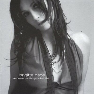 Brigitte Pace - Tempestuous Thing Called Life [New CD]