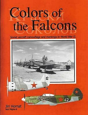 Colors Of The Falcons.Soviet Aircraft Camouflage & Markings In World War II-NEW