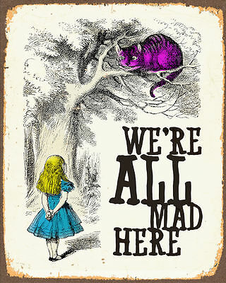 Alice In Wonderland we're all mad - Rolled Canvas Poster - A1 A2 A3 A4 A5