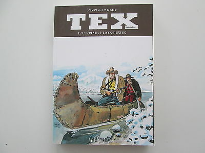 Tex Special N°11 L'ultime Frontiere Tbe/ttbe