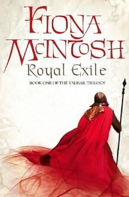 Royal Exile - The Valisar Trilogy #1 by Fiona McIntosh SC new