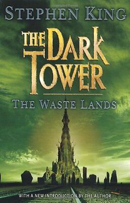 The Dark Tower: Waste Lands Bk. 3 By Stephen King