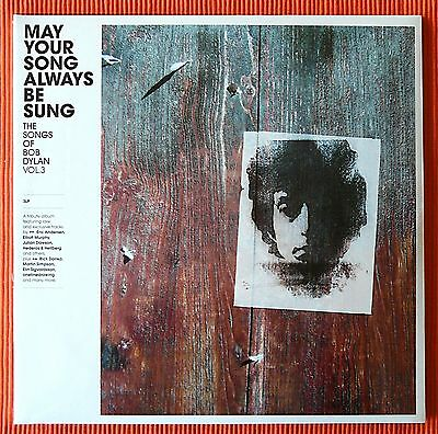 BOB DYLAN - MAY YOUR SONG ALWAYS BE SUNG  Vol.3  3LP Compilation Ltd. SEALED