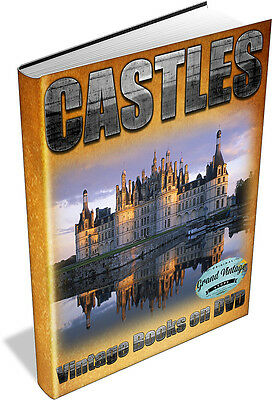 CASTLES ~ Vintage Books on DVD ~ Fortresses, Medieval Architecture, Abbeys,Keeps