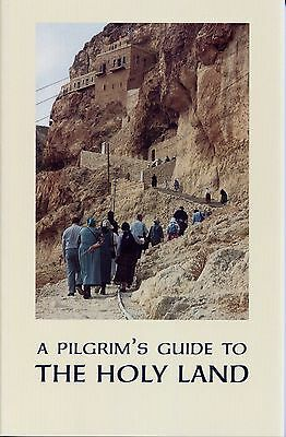 A Pilgrim's Guide to the Holy Land for Orthodox Christians -Paperback -NEW