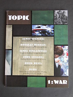 Topic Magazine Issue 1 - War - published 2002 edited by David Haskell