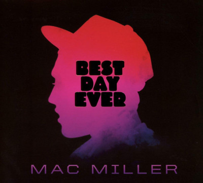 Mac Miller - Best Day Ever (2-LP Vinyl) • NEW •