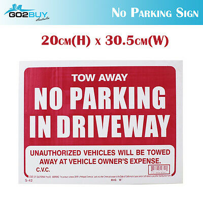 Tow Away No Parking In Driveway Sign Thick Plastic Sign - 20cm * 30.5cm